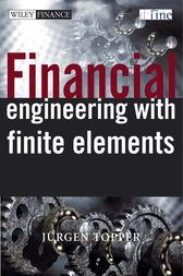 Financial Engineering with Finite Elements by Juergen Topper