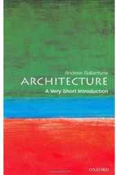 Architecture: A Very Short Introduction by Andrew Ballantyne