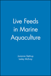 Live Feeds in Marine Aquaculture by Josianne Støttrup