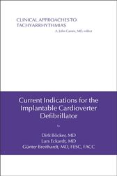 Current Indications for the Implantable Cardioverter Defibrillator by Dirk Böcker
