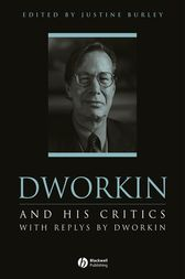Dworkin and His Critics by Justine Burley