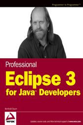 Professional Eclipse 3 for Java Developers by Berthold Daum