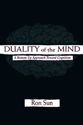 Duality of the Mind by Ron Sun