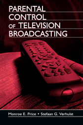 Parental Control of Television Broadcasting by Monroe E. Price
