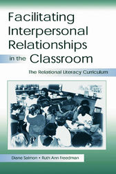 Facilitating interpersonal Relationships in the Classroom by Diane Salmon