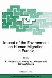Impact of the Environment on Human Migration in Eurasia by E. M. Scott