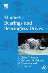 Magnetic Bearings and Bearingless Drives by Akira Chiba