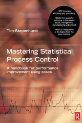 Mastering Statistical Process Control by Tim Stapenhurst