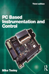 PC Based Instrumentation and Control by Mike Tooley