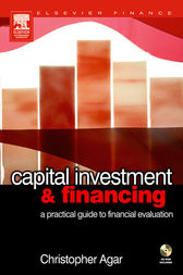 Capital Investment & Financing by Chris f Agar