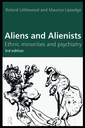 Aliens and Alienists by Maurice Lipsedge