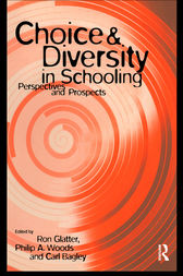 Choice and Diversity in Schooling by Carl Bagley