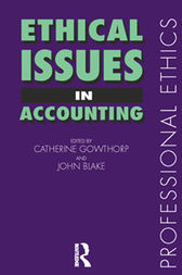 Ethical Issues in Accounting by John Blake