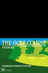 The Golf Course by F.W. Hawtree