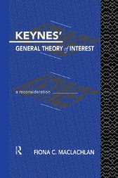 Keynes' General Theory of Interest by Fiona MacLachlan