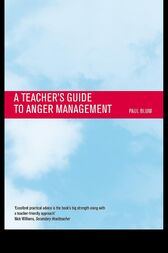 Teacher's Guide to Anger Management by Paul Blum