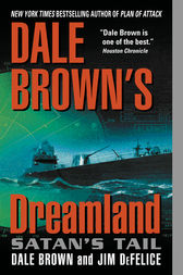Dale Brown's Dreamland: Satan's Tail by Dale Brown