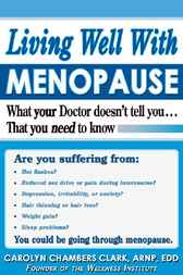 Living Well with Menopause by Carolyn Chambers Clark