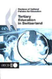 Tertiary Education in Switzerland by Organisation for Economic Co-operation and Development