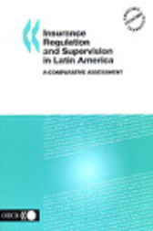 Insurance Regulation and Supervision in Latin America by Organisation for Economic Co-operation and Development