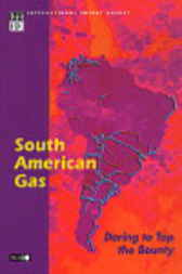 South American Gas by Organisation for Economic Co-operation and Development