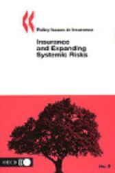 No. 05:  Insurance and Expanding Systemic Risks by Organisation for Economic Co-operation and Development