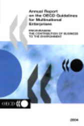 Annual Report on the OECD Guidelines for Multinational Enterprises: 2004 Edition by Organisation for Economic Co-operation and Development