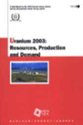 Uranium 2003 by Organisation for Economic Co-operation and Development