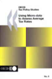 No. 08:  Using Micro-Data to Assess Average Tax Rates by Organisation for Economic Co-operation and Development