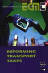 Reforming Transport Taxes by Organisation for Economic Co-operation and Development