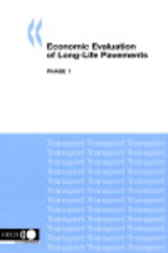 Economic Evaluation of Long-Life Pavements by Organisation for Economic Co-operation and Development