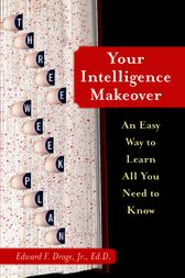 Your Intelligence Makeover by Edward F. Droge