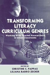 Transforming Literacy Curriculum Genres by Christine C. Pappas