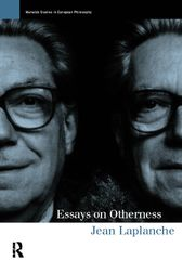 Essays on Otherness by Jean Laplanche