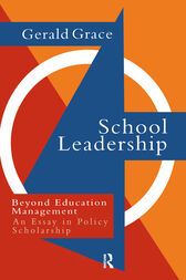 School Leadership by Professor Gerald Grace