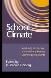 School Climate by H. Jerome Freiberg