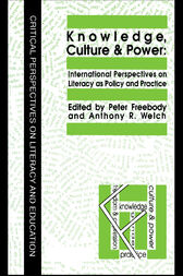 Knowledge, Culture And Power by Anthony R. Welch