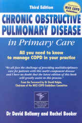 Chronic Obstructive Pulmonary Disease In Primary Care by David Bellamy
