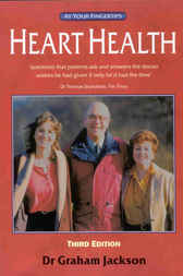 Heart Health - The 'At Your Fingertips' Guide by Graham Jackson