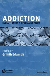 Addiction by Griffith Edwards