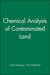 Chemical Analysis of Contaminated Land by Clive Thompson