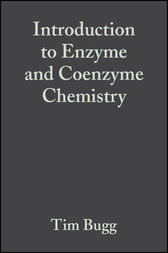 Introduction to Enzyme and Coenzyme Chemistry by T. D. H. Bugg