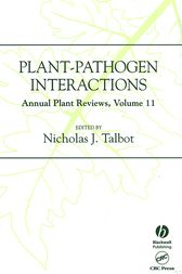 Annual Plant Reviews, Plant-Pathogen Interactions by Nicholas J. Talbot