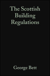 The Scottish Building Regulations by George Bett