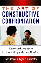 The Art of Constructive Confrontation by John Hoover