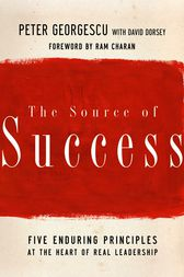 The Source of Success by Peter Georgescu