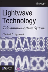 Lightwave Technology by Govind P. Agrawal