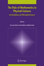 The Role of Mathematics in Physical Sciences by Giovanni Boniolo