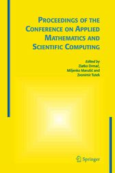 Proceedings of the Conference on Applied Mathematics and Scientific Computing by Zlatko Drmac