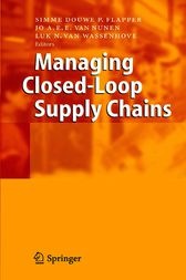 Managing Closed-Loop Supply Chains by Simme D.P. Flapper